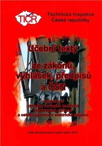 Učební texty ze zákonů, vyhlášek, předpisů a ČSN, 3. aktualizované vydání