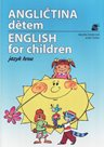 Angličtina dětem /English for children/ - jazyk hrou