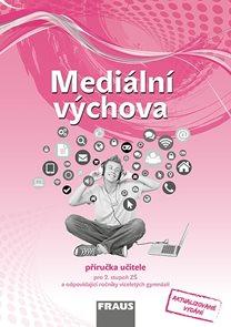 Mediální výchova - příručka učitele /RVP ZV/