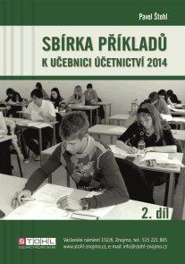 Sbírka příkladů k učebnici účetnictví 2014 2. díl