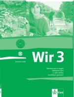 Wir 3 pracovní sešit - Němčina pro 2.stupeň ZŠ a víceletá gymnázia /B1/ původní vydání