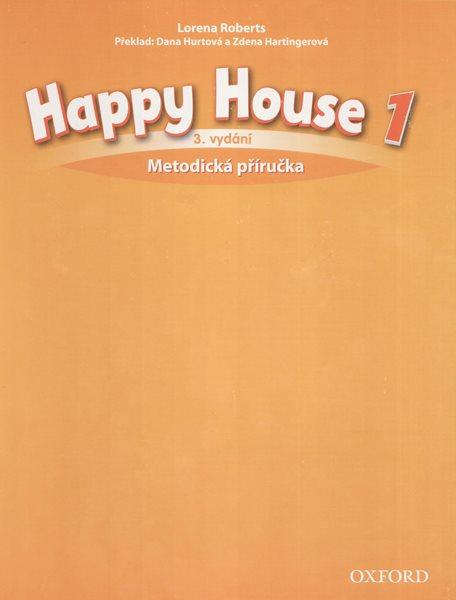 Happy House 1 - třetí vydání - metodická příručka (CZ) - Roberts L., HurtováD. - 220×275 mm