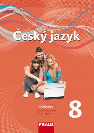 Český jazyk 8. ročník - učebnice - nová generace - Krausová Z. a kol. - 210 x 297