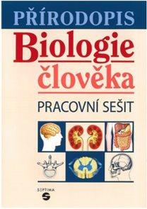 Přírodopis - biologie člověka - pracovní sešit
