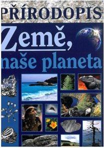 Přírodopis - Země naše planeta - učebnice