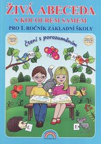 Živá abeceda s kocourem Samem pro 1. ročník ZŠ/ Čtení s porozuměním podle RVP ZV od 1.9.2013