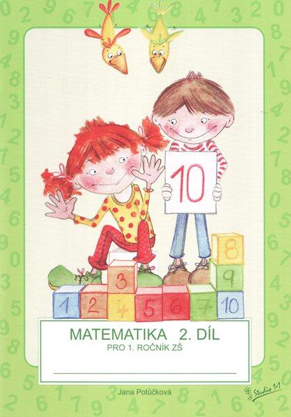 Matematika pro 1. ročník ZŠ - 2. díl, pracovní učebnice - Potůčková J., Potůček V. - A4, brožovaná