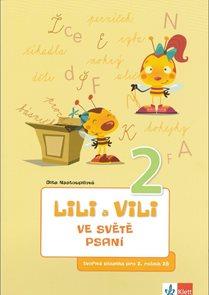 Lili a Vili ve světě psaní 2 - písanka pro 2.r.
