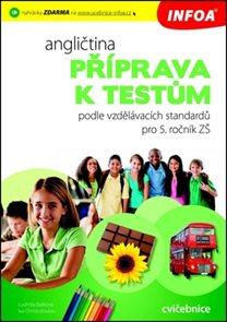 Angličtina Příprava k testům pro 5. ročník ZŠ