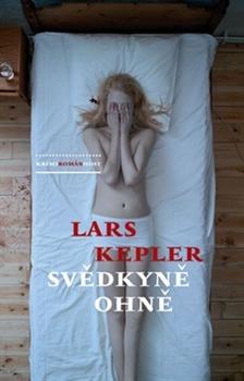 Svědkyně ohně - Kepler Lars, Sleva 14%