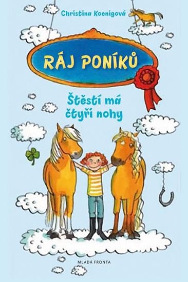 Ráj poníků 1 - Christina Koenig - 14x20 cm