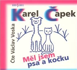 CD Měl jsem psa a kočku