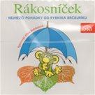 CD Rákosníček - Nejhezčí pohádky od rybníka Brčálníku