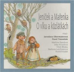 CD Jeníček a Mařenka, O vlku a kůzlátkách