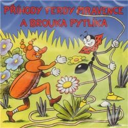 CD Příhody Ferdy Mravence a brouka Pytlíka