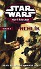 Star Wars Nový řád Jedi Heretik II Uprchlík