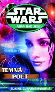 STAR WARS Nový řád Jedi Temná pouť