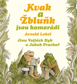 CD Kvak a Žbluňk jsou kamarádi - Lobel Arnold - 13x14
