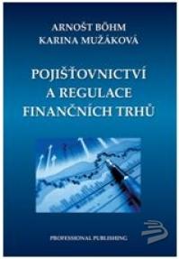 Pojišťovnictví a regulace finančních trhů