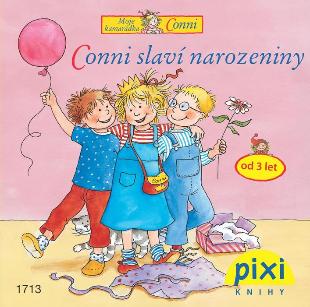 Dobrodružství s Conni - Conni slaví narozeniny - Schneider Liane - 10x10