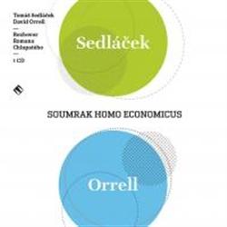 CD Soumrak Homo Economicus - Orrell David, Sedláček Tomáš - 14x13
