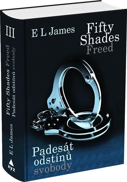 Fifty Shades Freed: Padesát odstínů svobody - E L James - 15×21
