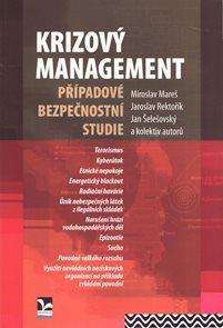 Krizový management: Případové bezpečnostní studie
