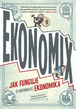 Ekonomix - Michael Goodwin, Dan E. Burr - 16x23