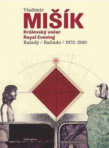 CD Vladimír Mišík - Královský večer / Royal Evening