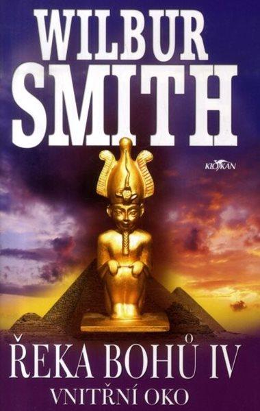 Řeka bohů IV. - Vnitřní oko - Wilbur Smith - 14x21