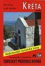 Kréta -východ- turistický průvodce Rother /Řecko/