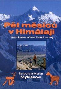 Pět měsíců v Himálaji aneb Ladak očima české rodiny