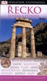 Řecko - Athény a pevnina - průvodce Ikar-Společník cestovatele - 4.vydání
