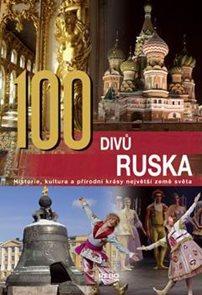 100 divů Ruska - Historie, kultura a přírodní krásy