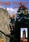 Černá Studnice, Čertovy skály - horolezecký a turistický průvodce