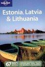 Estonia, Latvia, Lithuania - Lonely Planet Guide Book - 5th ed. /Estonsko,Lotyšsko,Litva/