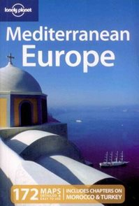 Mediterranean Europe /Středomoří/ - Lonely Planet Guide Book - 9th ed.