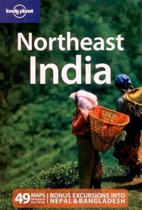 Northeast India /severovýchodní Indie/ - Lonely Planet Guide Book - 2nd ed.
