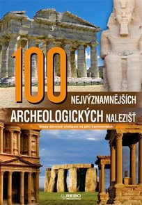 100 nejvýznamnějších archeologických nalezišť