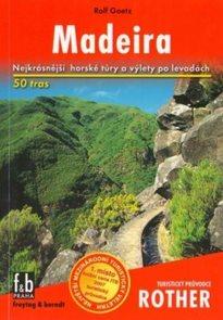 Madeira - turistický průvodce Rother