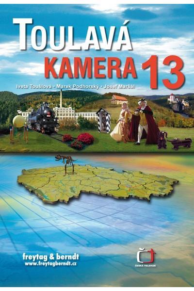 Toulavá kamera 13 + pexeso - I. Toušková, M. Podhorský, J. Maršál - 166x236 mm