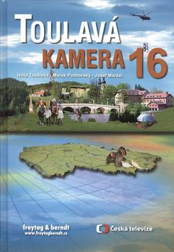 Toulavá Kamera 16 - Toušlová, Podhorský, Maršál - 17x24