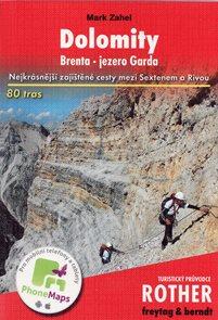 Dolomity - zajištěné cesty, Brenta - jezero Garda - průvodce Rother
