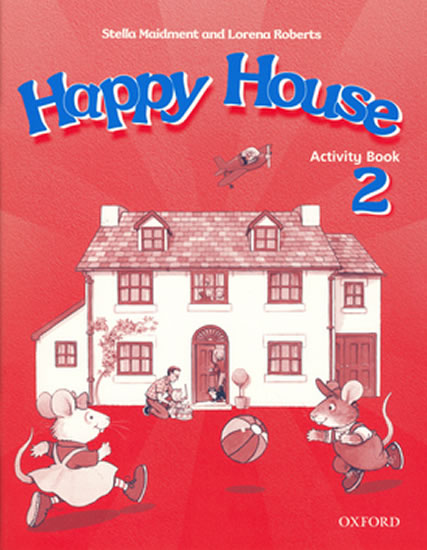Happy House 2 Activity Book - Maidment Stella,Roberts Lorena