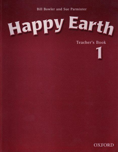 Happy Earth 1 Teachers Book - Bowler B.,Parminter S.