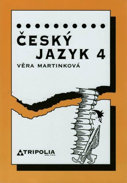 Český jazyk 4 pro SŠ - 2. přepracované vydání - Martínková Věra, Sleva 25%