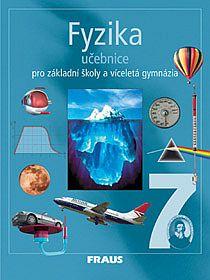 Fyzika pro 7.r.ZŠ a víceletá gymnázia-učebnice - Rauner,Havel,Prokšová,Randa