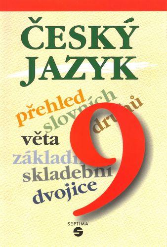 Český jazyk 9. r. - Bendáková,Lusková