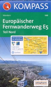 Europaischer Fernwanderweg E5 - Teil Nord - mapa Kompass č.120 - 1:50 000 /Německo,Rakousko,Švýcarsk