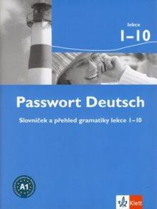 Passwort Deutsch - slovníček a přehled gramatiky lekce 1-10